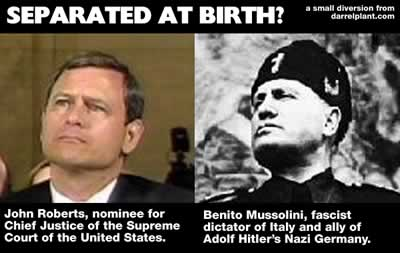 Separated At Birth?: John Roberts and Il Duce