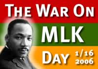 The War On Martin Luther King Day