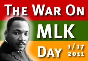 The War On MLK Day 1/17/2011